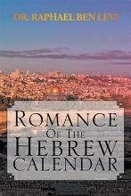Romance of the Hebrew Calendar PDF