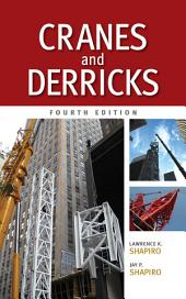 Cranes and Derricks, Fourth Edition: Edition 4
