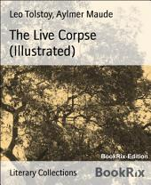 The Live Corpse (Illustrated)