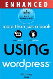 Using WordPress, Enhanced Edition