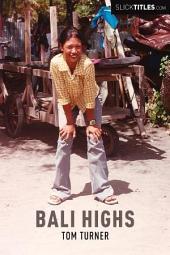 Bali Highs