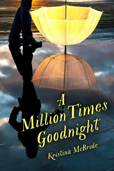 Download A Million Times Goodnight Book