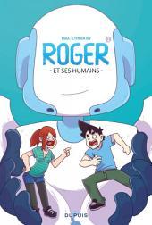 Roger et ses humains -