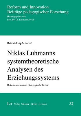 Niklas Luhmanns systemtheoretische Analysen des Erziehungssystems PDF