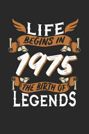 Download Life Begins in 1975 the Birth of Legends Book