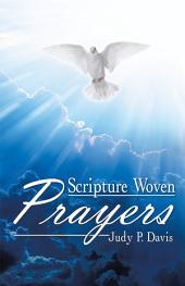 Scripture Woven Prayers