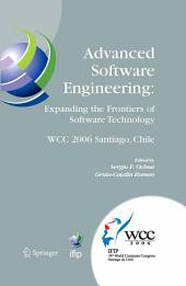 Advanced Software Engineering: Expanding the Frontiers of Software Technology: IFIP 19th World Computer Congress, First International Workshop on Advanced Software Engineering, August 25, 2006, Santiago, Chile