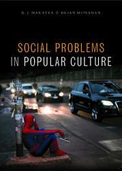 Social Problems in Popular Culture PDF