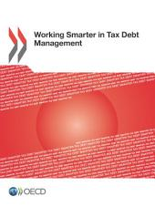 Working Smarter in Tax Debt Management