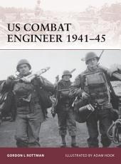 US Combat Engineer 1941–45