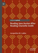 Reading Jane Austen After Reading Charlotte Smith