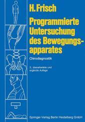 Programmierte Untersuchung des Bewegungsapparates: Chirodiagnostik, Ausgabe 3