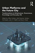 Urban Platforms and the Future City