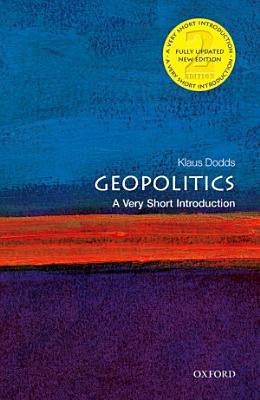 Geopolitics  A Very Short Introduction PDF