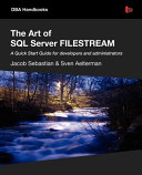 The Art of Sql Server Filestream PDF
