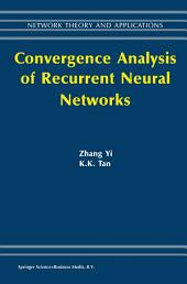 Convergence Analysis of Recurrent Neural Networks
