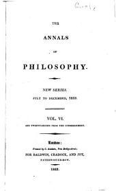 Annals of Philosophy: Volume 6; Volume 22