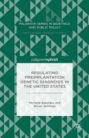 Regulating Preimplantation Genetic Diagnosis in the United States PDF