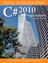 C# 2010 for Programmers: Edition 4