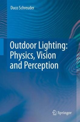 Outdoor Lighting  Physics  Vision and Perception