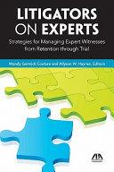 Litigators on Experts