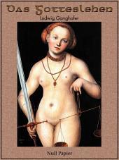 Das Gotteslehen: Ein historischer Roman