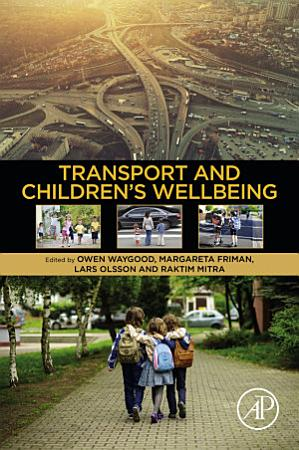 Transport and Children   s Wellbeing PDF