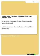 La gestión humana desde el desempeño organizacional: Análisis de empresas descentralizadas en la Republica Dominicana