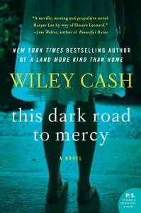 This Dark Road to Mercy Book