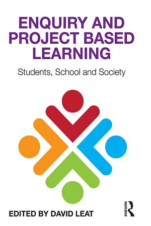 Enquiry and Project Based Learning PDF