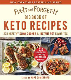 Fix It And Forget It Big Book Of Keto Recipes