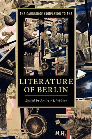 The Cambridge Companion to the Literature of Berlin PDF