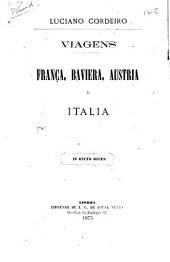 Viagens: França, Baviera, Austria e Italia