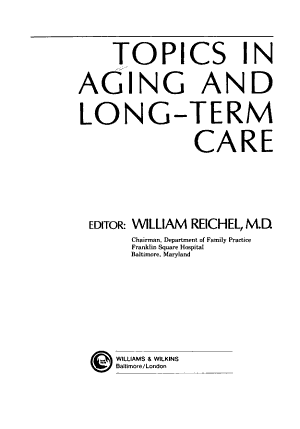 Topics in Aging and Long term Care