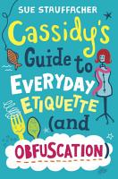 Cassidy s Guide to Everyday Etiquette  and Obfuscation  PDF