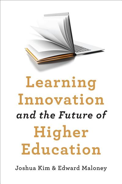 Download Learning Innovation and the Future of Higher Education Book