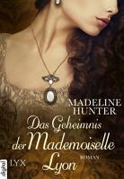 Das Geheimnis der Mademoiselle Lyon PDF