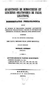 Quaestiones de Demosthenis et Aeschinis orationibus de falsa legatione: Diss. philol