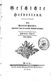 Geschichte Helvetiens: Band 1