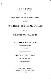 Reports of Cases Argued and Determined in the Supreme Judicial Court of the State of Maine: Volume 13