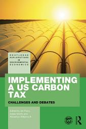 Implementing a US Carbon Tax: Challenges and Debates