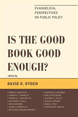 Is the Good Book Good Enough