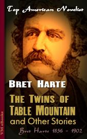 The Twins of Table Mountain, and Other Stories: Top American Novelist