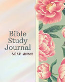 SOAP Bible Study Journal Easy   Simple Guide to Scripture Journaling Bible Study Workbook 100 Pages Book 7 PDF