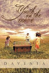 Youth on the Move: The Treasure Lies In You