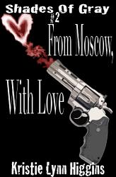 2 Shades of Gray  From Moscow  With Love PDF