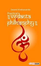 Practical Vedanta Philosophy