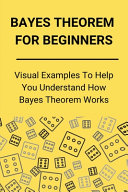 Bayes Theorem For Beginners PDF