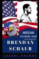Brendan Schaub Americana Coloring Book for Adults