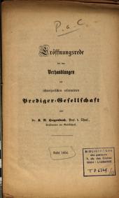 Eröffnungsrede bei den Verhandlungen der Schweizerischen reform. Prediger-Gesellschaft